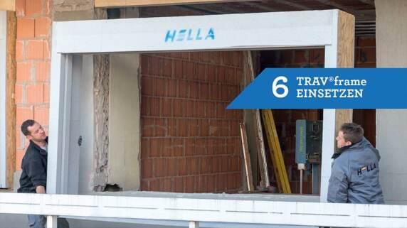 6/18 - Einbau eines Fensters mit TRAV®frame in 18 Schritten