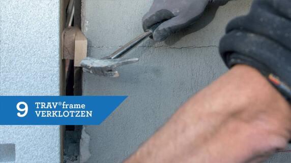 9/18 - Einbau eines Fensters mit TRAV®frame in 18 Schritten
