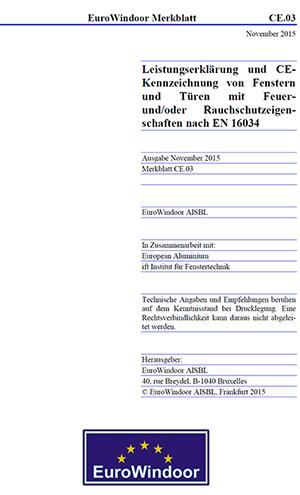 """Merkblatt CE.03 """"Leistungserklärung und CE-Kennzeichnung von Fenstern und Türen mit Feuer- und/oder Rauchschutzeigenschaften nach EN 16034"""""""