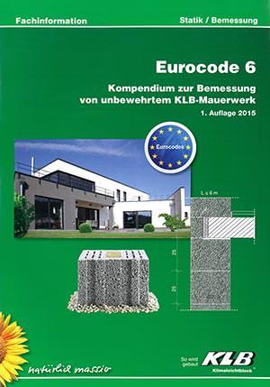 """KLB-Broschüre """"Eurocode 6 - Kompendium zur Bemessung von unbewehrtem KLB-Mauerwerk"""""""