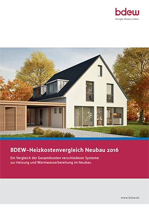 BDEW-Heizkostenvergleich Neubau 2016
