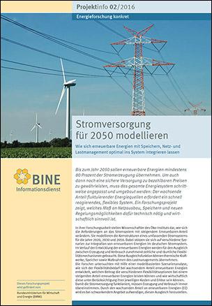 """BINE-Projektinfo """"Stromversorgung für 2050 modellieren"""" (02/2016)"""