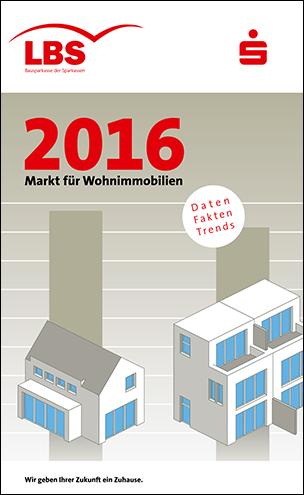 """LBS-Analyse """"Markt für Wohnimmobilien 2016"""""""