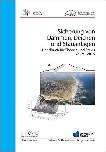 Sicherung von Dämmen, Deichen und Stauanlagen