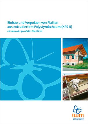 """IWM Merkblatt """"Einbau und Verputzen von Platten aus extrudiertem Polystyrolschaum"""""""