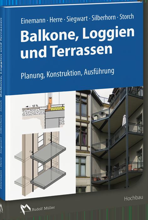 Balkone, Loggien und Terrassen - Planung, Konstruktion, Ausführung