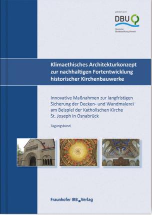 Klimaethisches Architekturkonzept zur nachhaltigen Fortentwicklung historischer Kirchenbauwerke