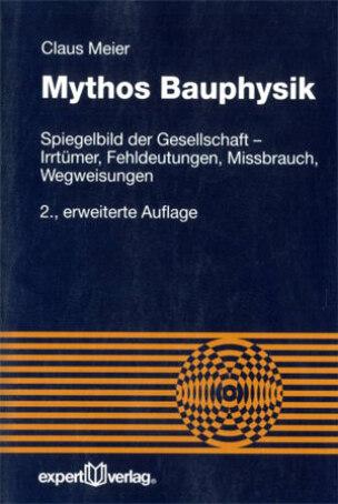 Mythos Bauphysik